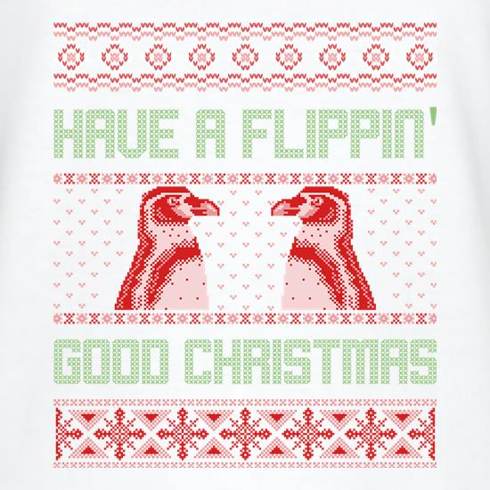 Have A Flippin' Good Christmas t-shirts