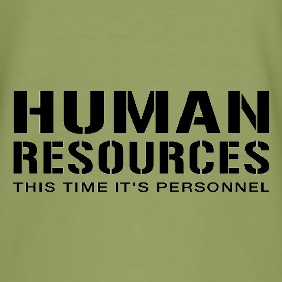 Human Resources This Time It's Personnel t-shirts