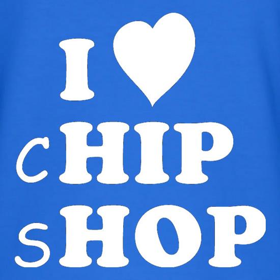 I Love Chip Shop t-shirts