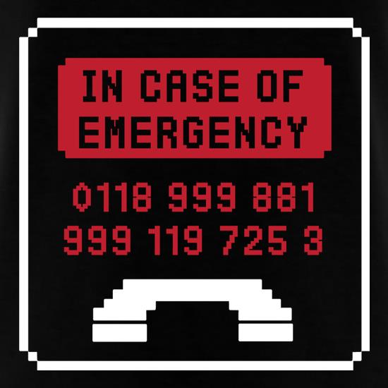 In Case Of Emergency t-shirts