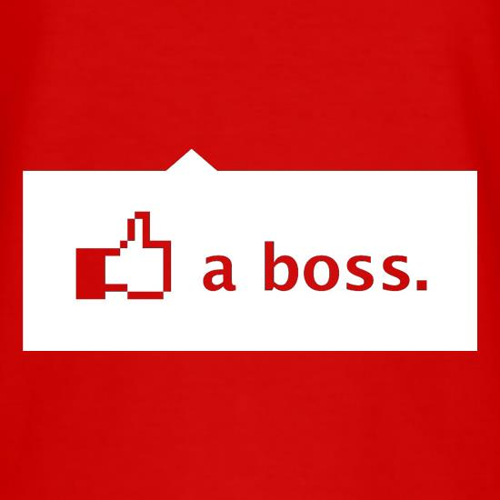 Like A Boss t-shirts