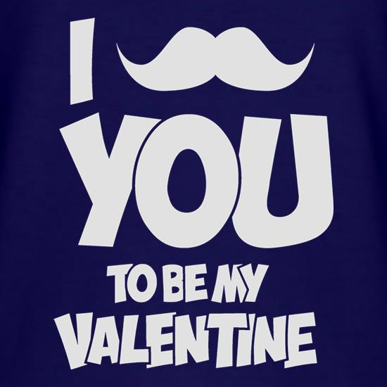 Moustache You To Be My Valentine t-shirts