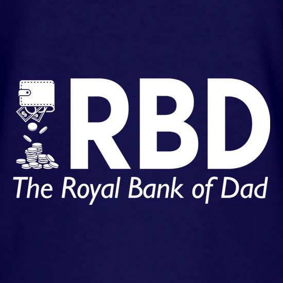 Royal Bank of Dad t-shirts