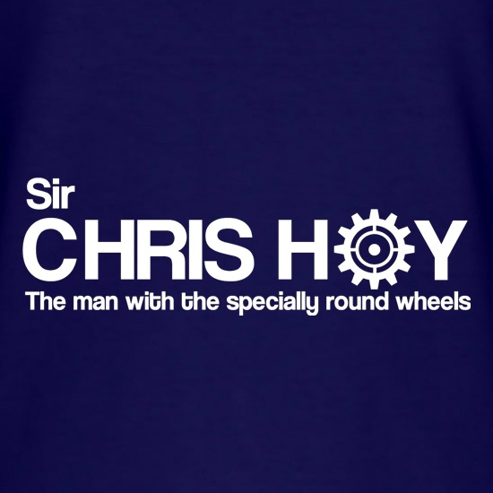Sir Chris Hoy The Man With The Specially Round Wheels t-shirts