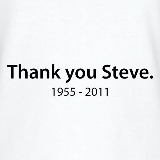 Thank You Steve t-shirts
