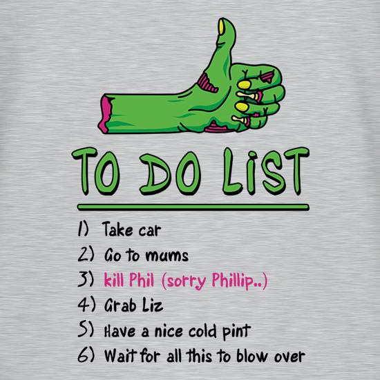 Zombie Apocalypse To Do List t-shirts