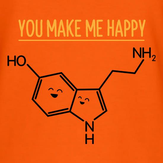 You Make Me Happy t-shirts