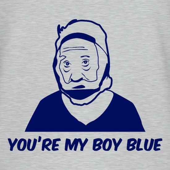 You're My Boy Blue t-shirts