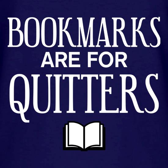 Bookmarks Are For Quitters V-Neck T-Shirts