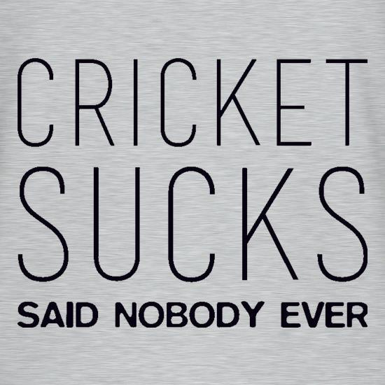 Cricket Sucks Said Nobody Ever V-Neck T-Shirts