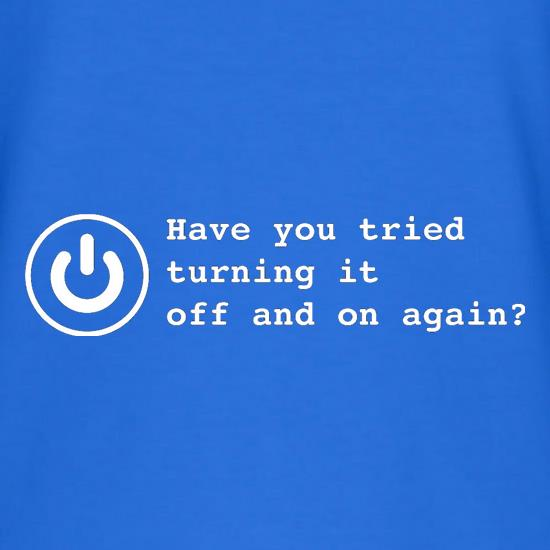 Have You Tried Turning It Off And On Again? V-Neck T-Shirts