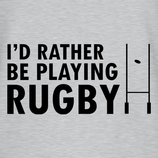 I'd Rather Be Playing Rugby V-Neck T-Shirts