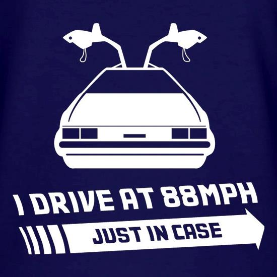 I Drive At 88mph Just In Case V-Neck T-Shirts