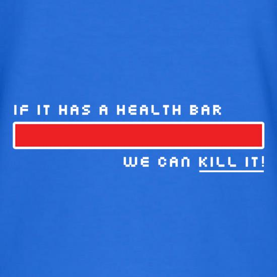 If It Has A Health Bar We Can Kill It V-Neck T-Shirts