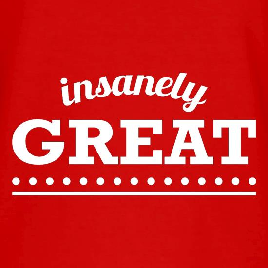 Insanely Great V-Neck T-Shirts