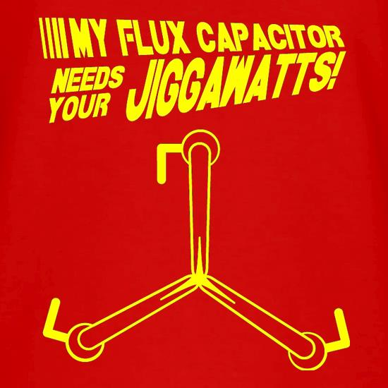 My Flux Capacitor Needs Your Jiggawatts V-Neck T-Shirts