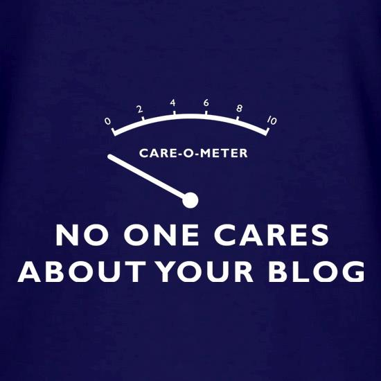 No One Cares About Your Blog V-Neck T-Shirts