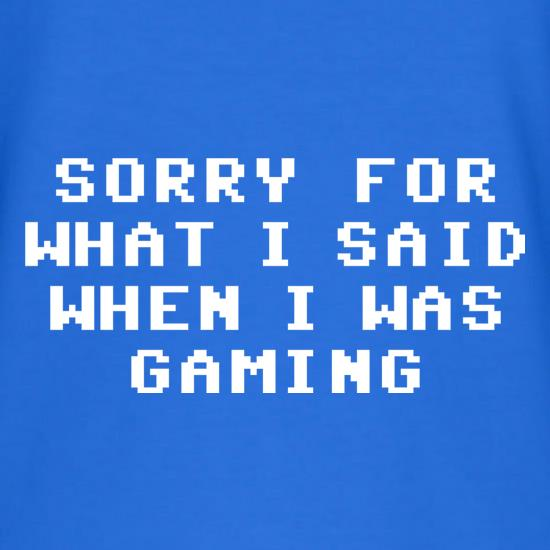 Sorry For What I Said When I Was Gaming V-Neck T-Shirts