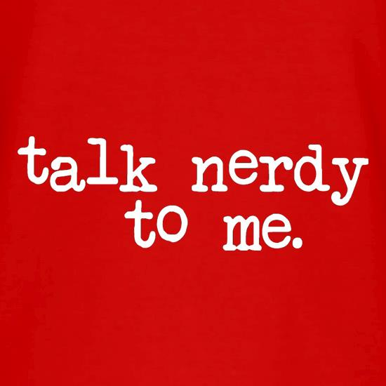 Talk Nerdy To Me V-Neck T-Shirts