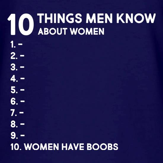 Ten Things Men Know About Women V-Neck T-Shirts