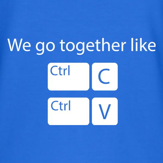 We Go Together Like Copy & Paste V-Neck T-Shirts