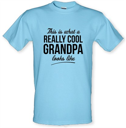 64c3d40e This is what a really cool Grandpa looks like T Shirt