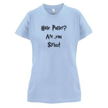 Are You Sirius t shirt
