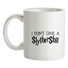 I Don't Give A SlytherShit t shirt