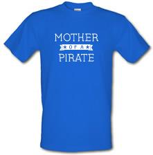 Mother Of A Pirate t shirt