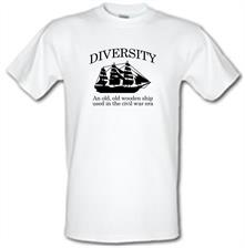 Diversity - An Old Old Wooden Ship Used In The Civil War Era t shirt