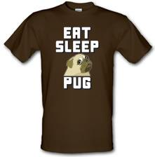 Eat Sleep Pug t shirt
