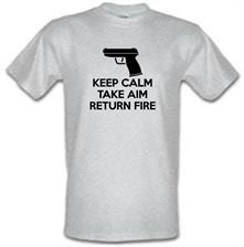 Keep Calm - Take Aim - Return Fire t shirt