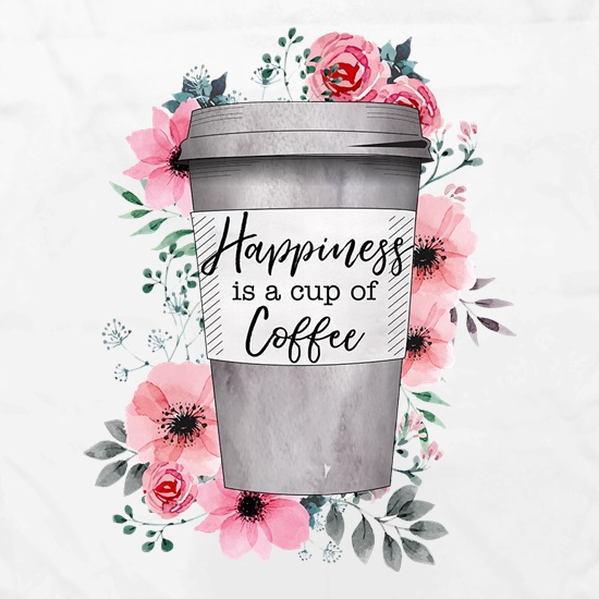 Happiness Is A Cup Of Coffee t shirt