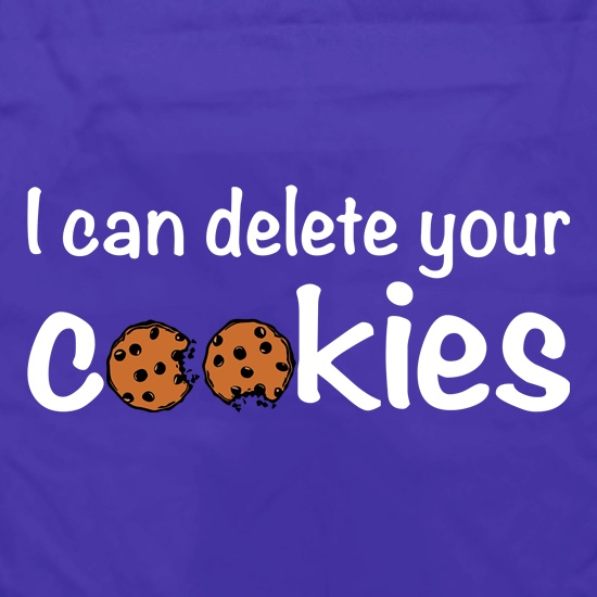 I Can Delete Your Cookies t shirt