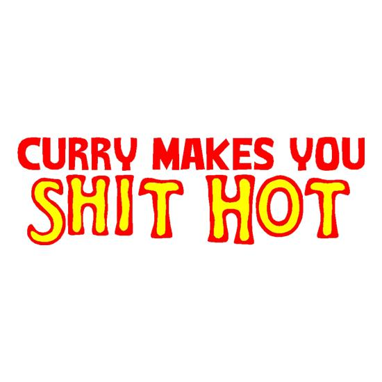 Curry makes you Shit Hot t shirt