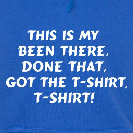 This is my been there, done that, got the t-shirt, t-shirt! t shirt