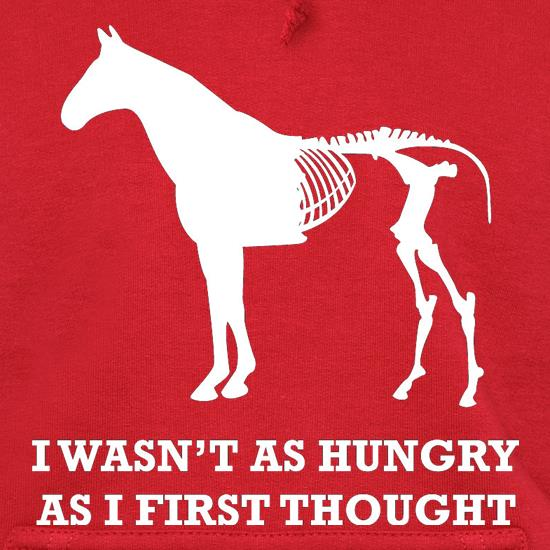 I Wasn't As Hungry As I First Thought t shirt