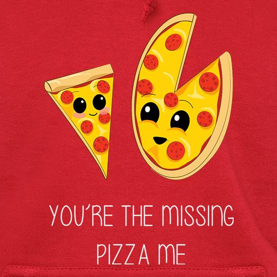 You're The Missing Pizza Me t shirt