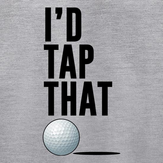 I'd Tap That Golf t shirt