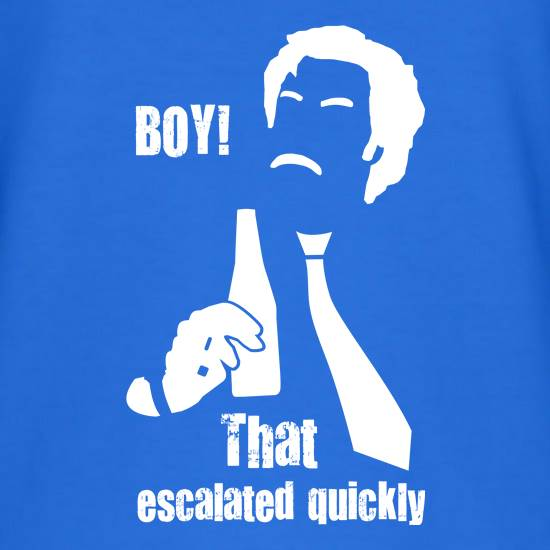 Boy That Escalated Quickly t shirt