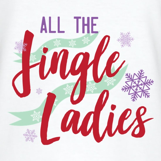 All The Jingle Ladies t shirt