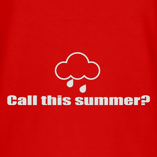 Call This Summer? t shirt