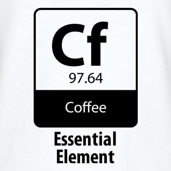 Coffee - Essential Element t shirt