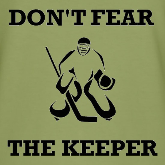 Don't Fear The Keeper t shirt