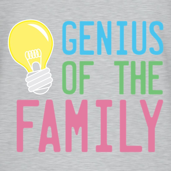 Genius Of The Family t shirt