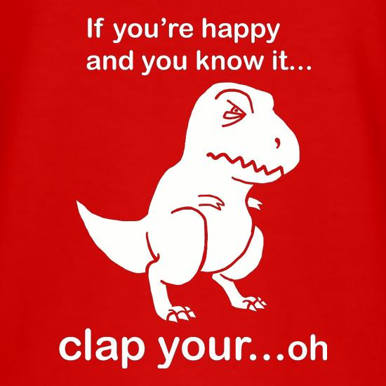 60a9e7214c If You're Happy And You Know It t shirt ...