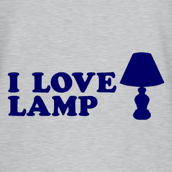 I Love Lamp t shirt
