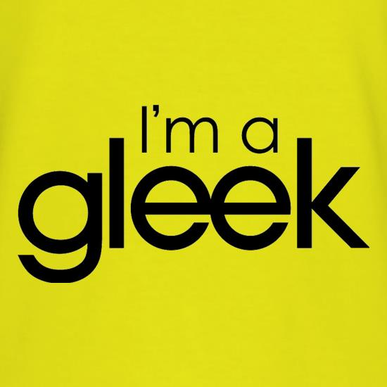 I'm A Gleek t shirt