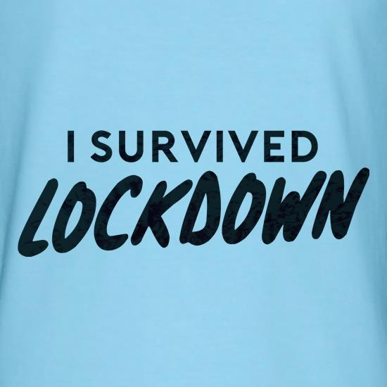 I survived Lockdown t shirt
