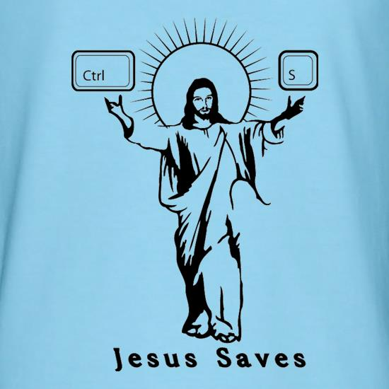 Jesus Saves (Ctrl+S) t shirt